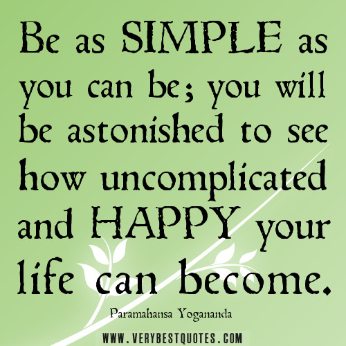 Simple Life Quotes: Organised Life And Mind