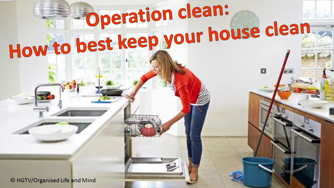 Operation Clean How To Best Keep Your House Clean