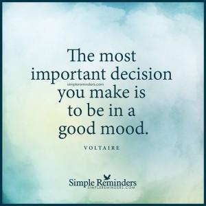 Good mood decision