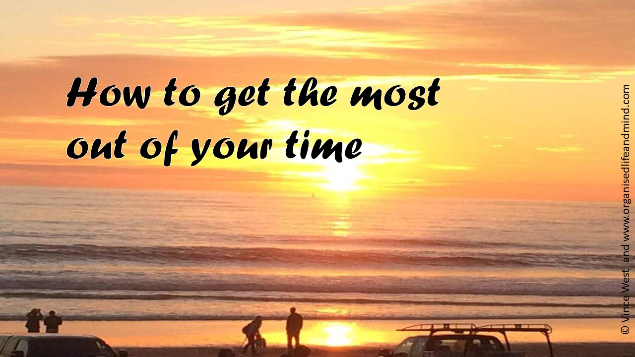 Get most out of time