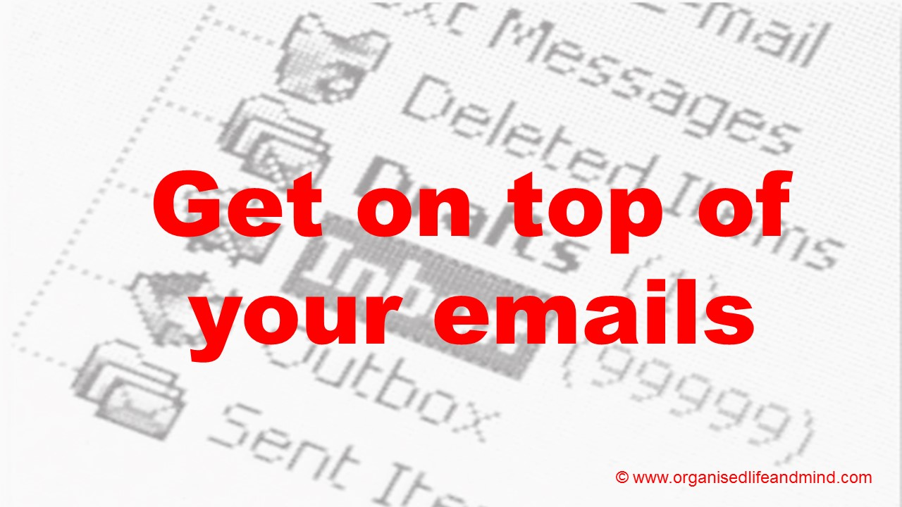 Get on top of your emails