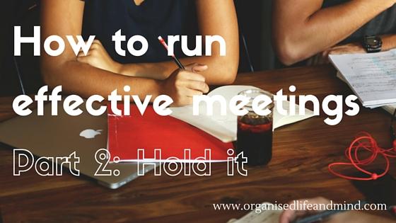 Run effective meetings part 2
