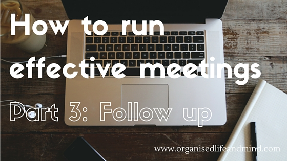 Effective meetings follow up