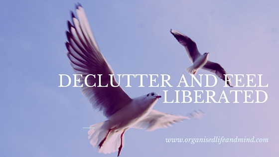 Declutter feel liberated