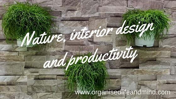 Nature, interior design and productivity trends