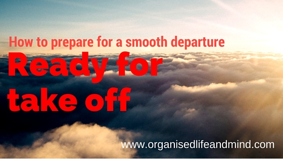How to prepare for a smooth departure