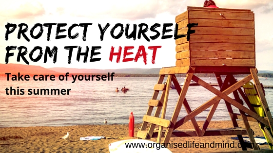 Protect yourself from the heat
