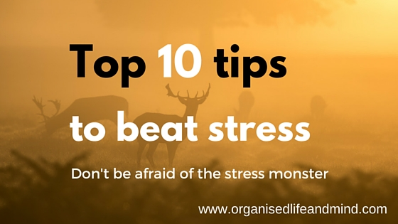 Top 10 tips to beat stress