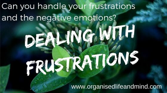 Dealing with frustrations