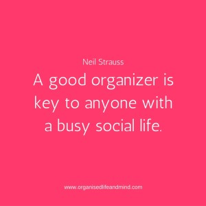 Saturday quote: Good organiser social life
