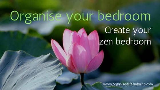 Bedroom: Organise your bedroom