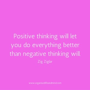 Saturday quote: Positive thinking