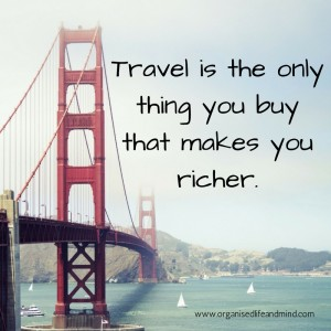 Saturday quote: Travel makes you richer
