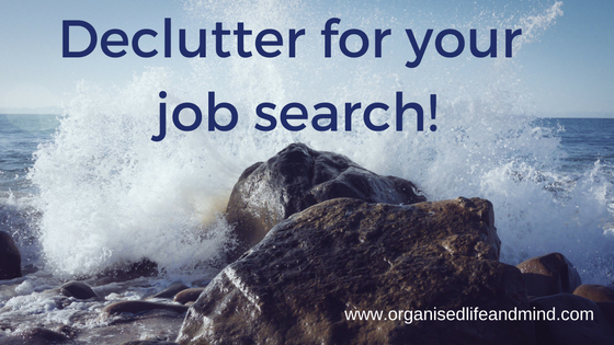 Declutter for your job search