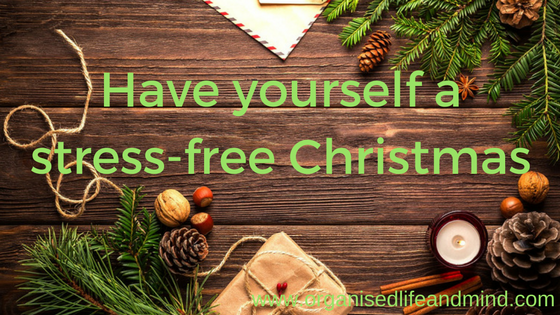 Have yourself a stress-free Christmas