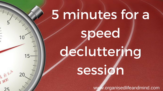 5 minutes for a speed decluttering session