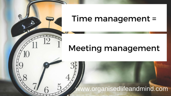 Time management = Meeting management