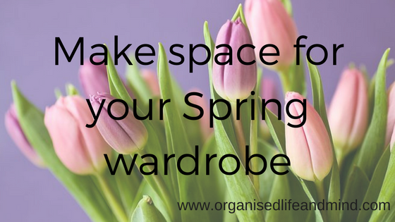 Make space for your Spring wardrobe