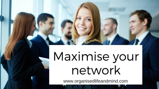 Maximise your network