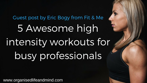 5 Awesome high intensity workouts