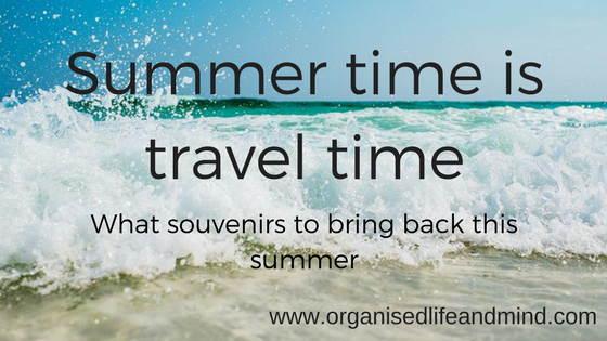 Summer time is travel time souvenirs
