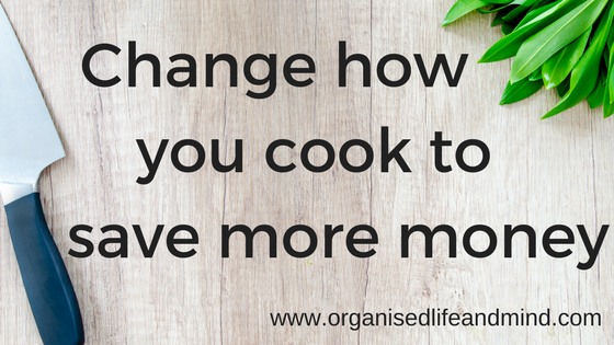Change how you cook to save more money