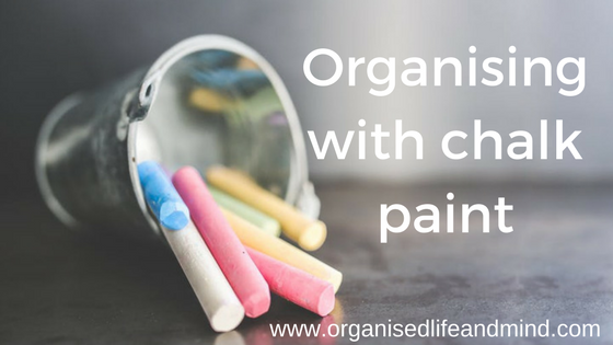 Organising with chalk paint