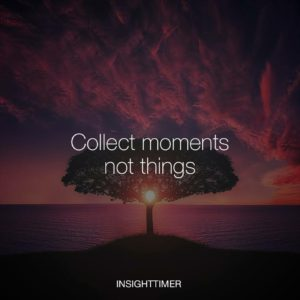 Collect Moments Saturday quote