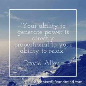 David Allen Power and Relax Saturday quote