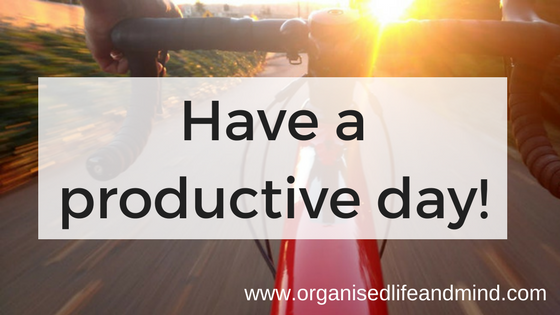 Have a productive day