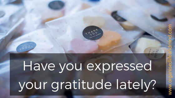 Have you expressed your gratitude lately grateful