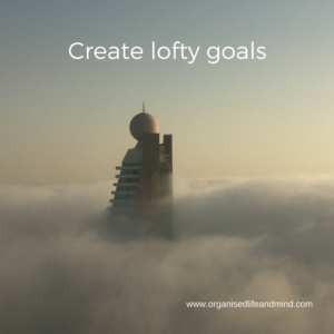 Create lofty goals