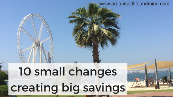 10 small changes creating big savings