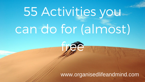 55 Activities you can do for (almost) free
