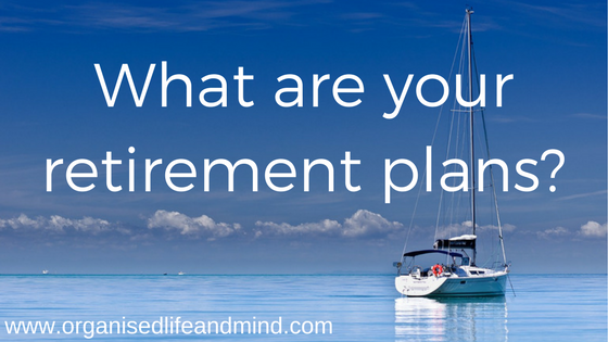 What are your retirement plans