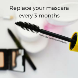Replace your mascara every 3 months March