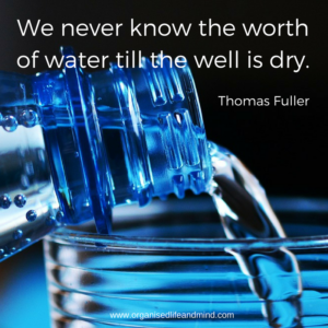 We never know the worth of water