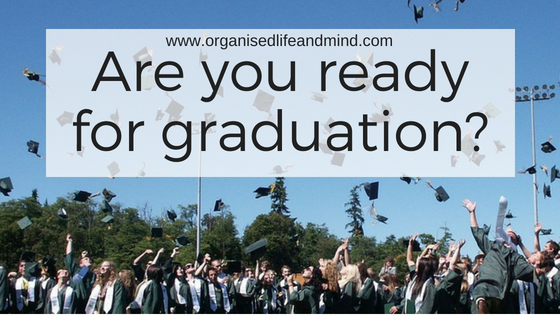 Are you ready for graduation