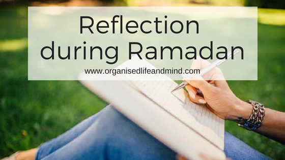 Reflection during Ramadan