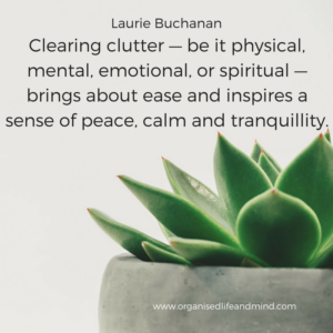 Clearing clutter Saturday quote