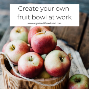 Create your own fruit bowl for a healthier you