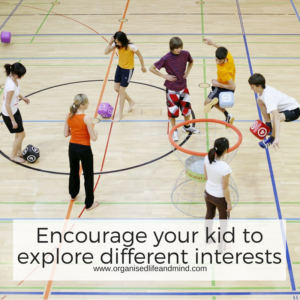 Encourage your kid to explore different interests during the school year