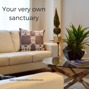 Your very own sanctuary benefits of decluttering and organising