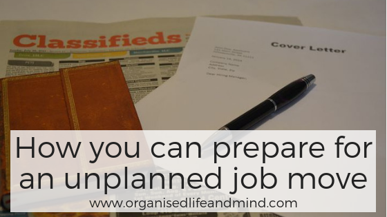 How you can prepare for an unplanned job move