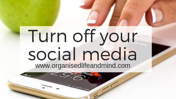 Turn off your social media