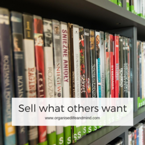 Sell what others want