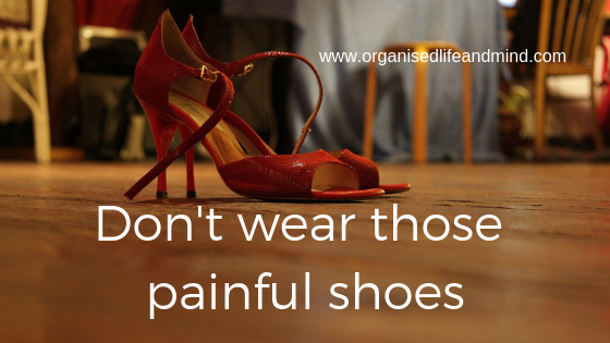 Don't wear those painful shoes