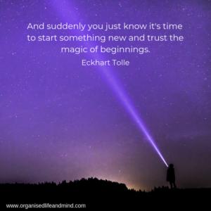 Saturday quote Eckhart Tolle Trust the magic beginnings