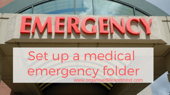 Set up a medical emergency folder