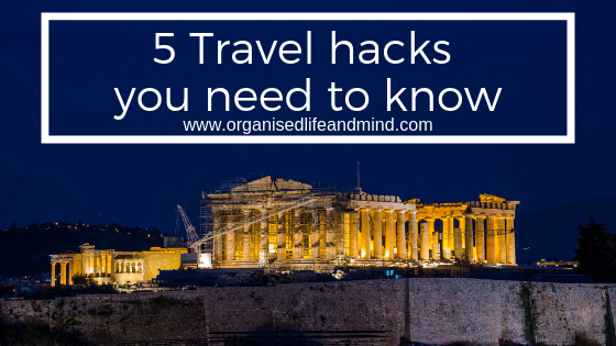 5 Travel hacks